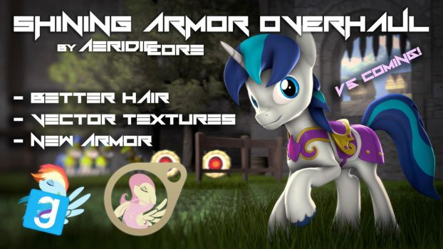 [DL] Shining Armor Overhaul #anothaone by AeridicCore