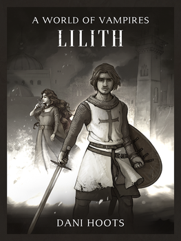 A World of Vampires: Lilith by dasomerville