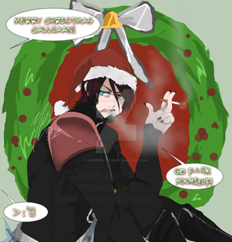 Merry F--king Christmas from Calliaan! :D by SweetheartedSadist